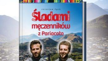 Pierwszy album o Męczennikach z Pariacoto.
