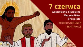 7 czerwca – Msza Święta z Męczennikami z Pariacoto