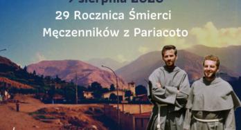 9 sierpnia – 29 rocznica śmierci Męczenników z Pariacoto
